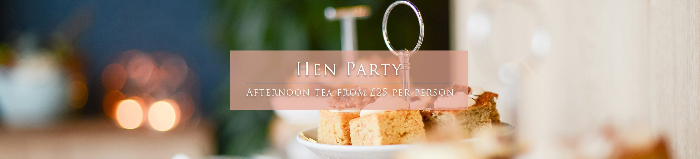 Hen Party Afternoon Tea Offer Homepage Slider Image